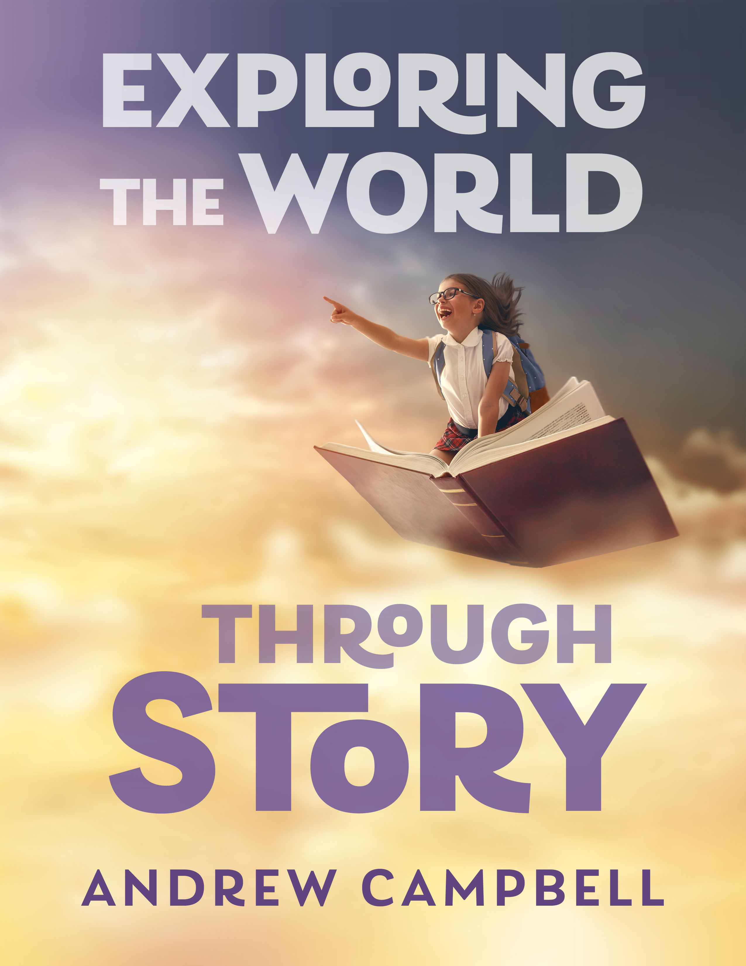 Exploring the World through Story
