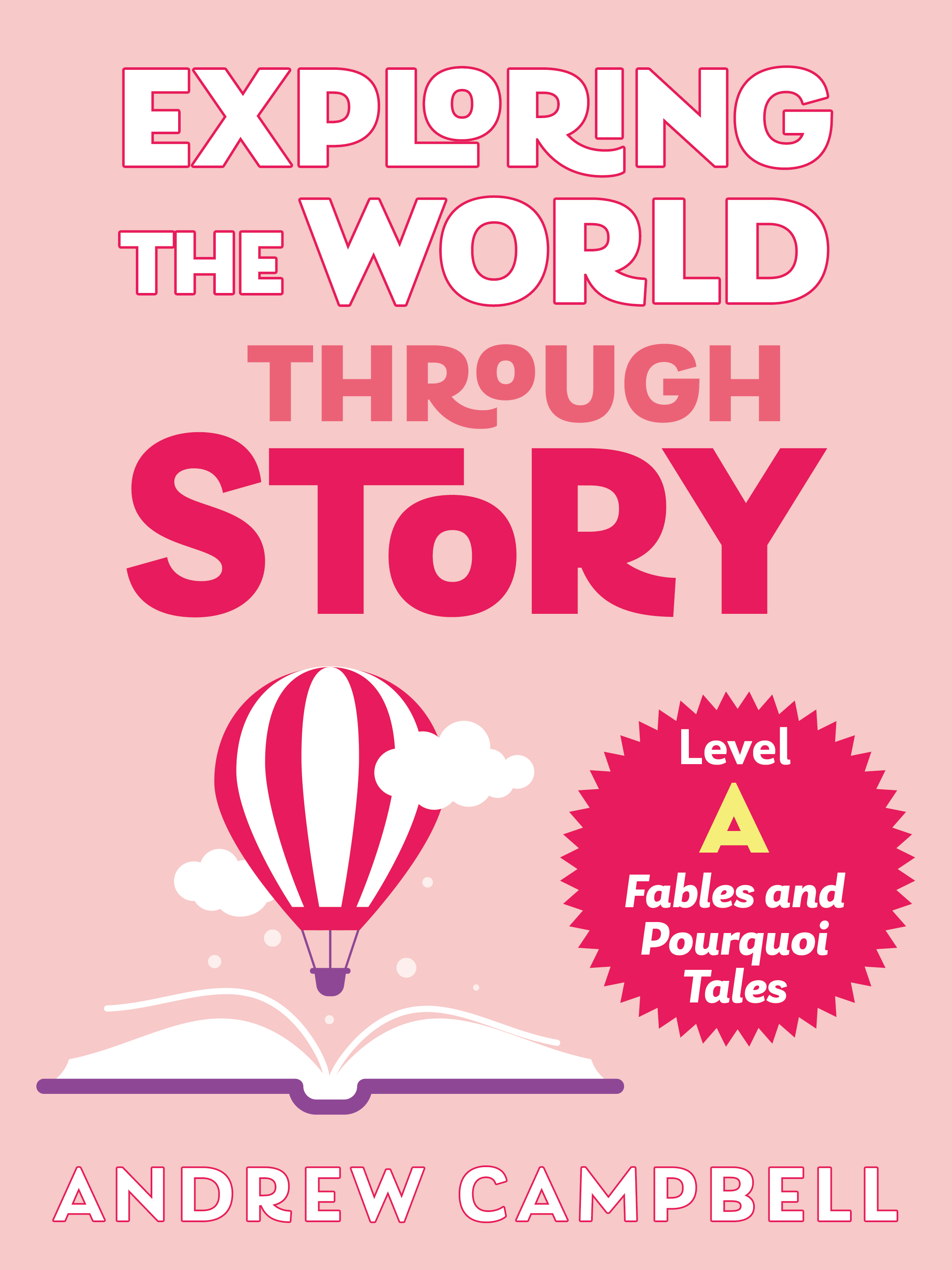 Exploring the World through Story, Level A